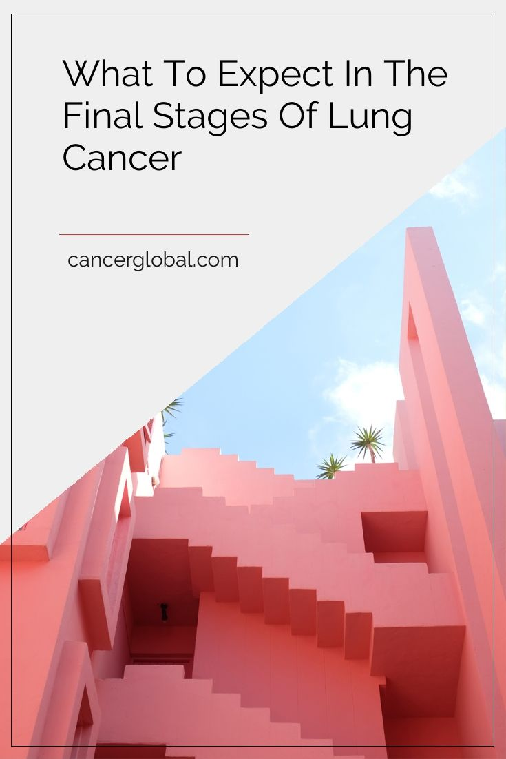 What to Expect in the Final Stages of Lung Cancer #cancer