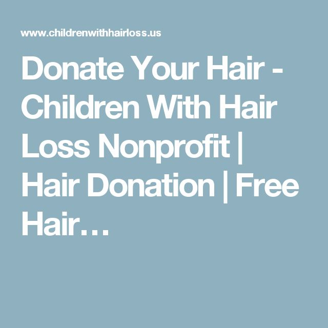 Donate Your Hair - Children With Hair Loss Nonprofit | Hair Donation | Free Hair…