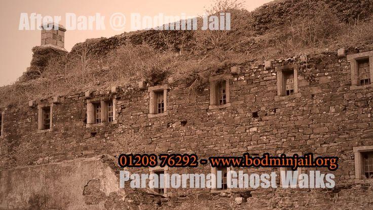 Paranormal Ghost Walks At Bodmin Jail