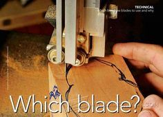 Which Band Saw Blades to Use and Why - Band Saw Tips, Jigs and Fixtures - Woodwork, Woodworking, Woodworking Tips, Woodworking Techniques