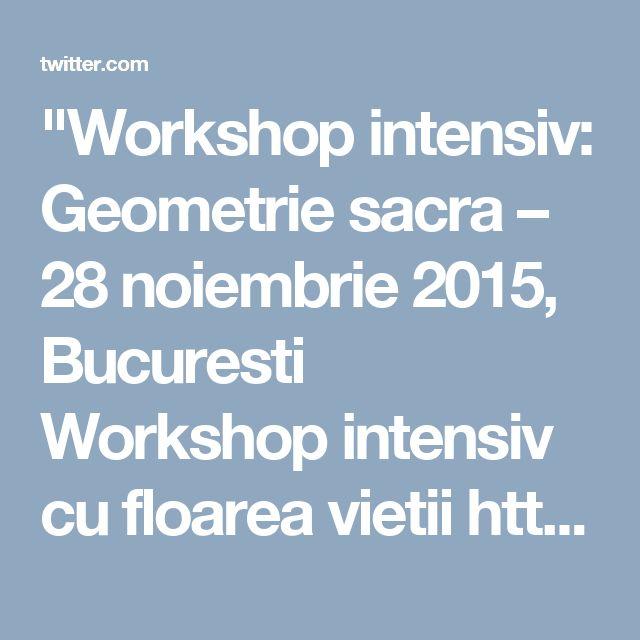 """""""Workshop intensiv: Geometrie sacra – 28 noiembrie 2015, Bucuresti Workshop intensiv cu floarea vietii https://twitter.com/terapeuti/status/669844569794715648"""
