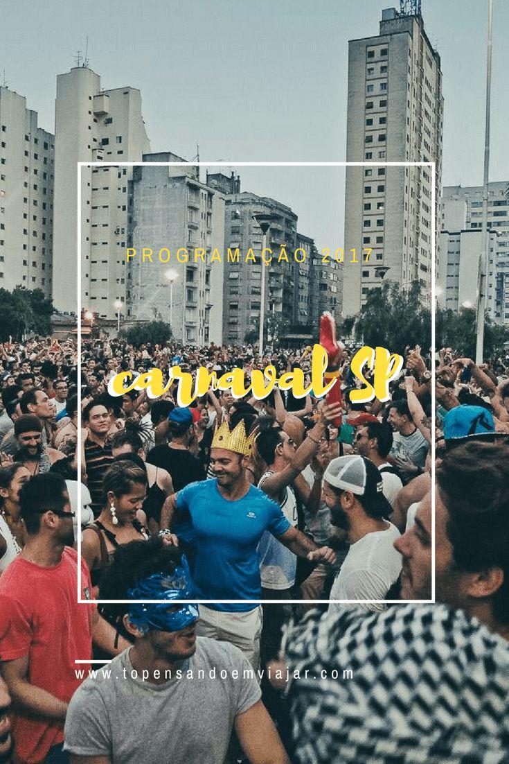 Guia completo pra você aproveitar o Carnaval SP 2017! Blocos de rua, carnaval no sambódromo e os eventos mais legais da cidade!