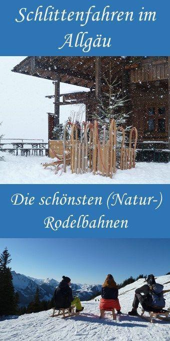 Schlittenfahren im Allgäu - unsere besten Rodeltouren zum Pinnen