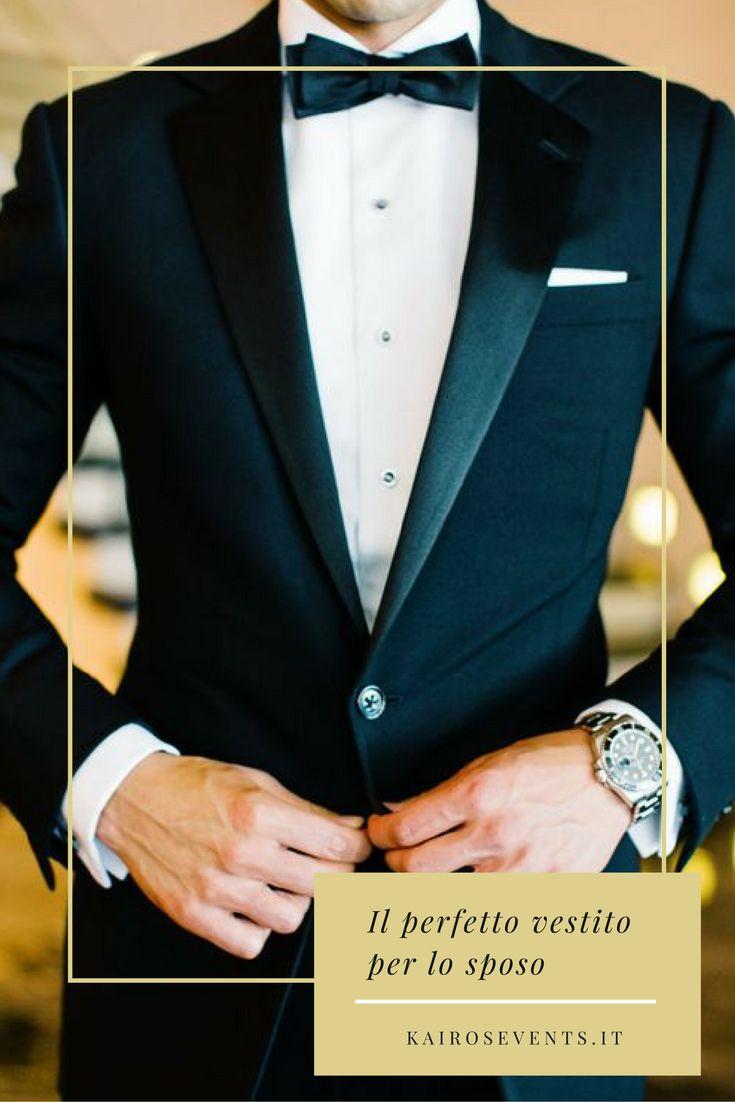 L'importanza dello scegliere il vestito per lo sposo per il matrimonio che hai sempre sognato. Scopri come scegliere abito e accessori da 10 e lode!