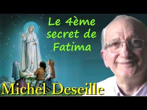 Les Sentiers du Réel - Michel Deseille - Le 4ème secret de Fatima