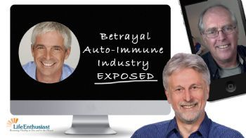 MUST SEE: Betrayal - Autoimmunity Demystified