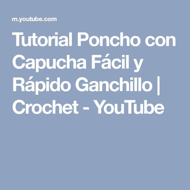 Tutorial Poncho con Capucha Fácil y Rápido Ganchillo   Crochet - YouTube