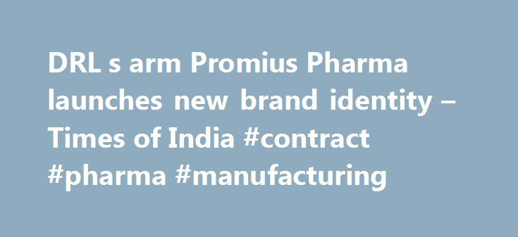 DRL s arm Promius Pharma launches new brand identity – Times of India #contract #pharma #manufacturing http://pharma.nef2.com/2017/04/26/drl-s-arm-promius-pharma-launches-new-brand-identity-times-of-india-contract-pharma-manufacturing/  #promius pharma # DRL's arm Promius Pharma launches new brand identity Hyderabad-based pharma giant Dr Reddy's Laboratories (DRL) on Thursday announced that its subsidiary Promius Pharma LLC has launched its new visual identity and corporate brand — The Power…