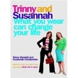 What you wear can change your life (Paperback)By Trinny Woodall