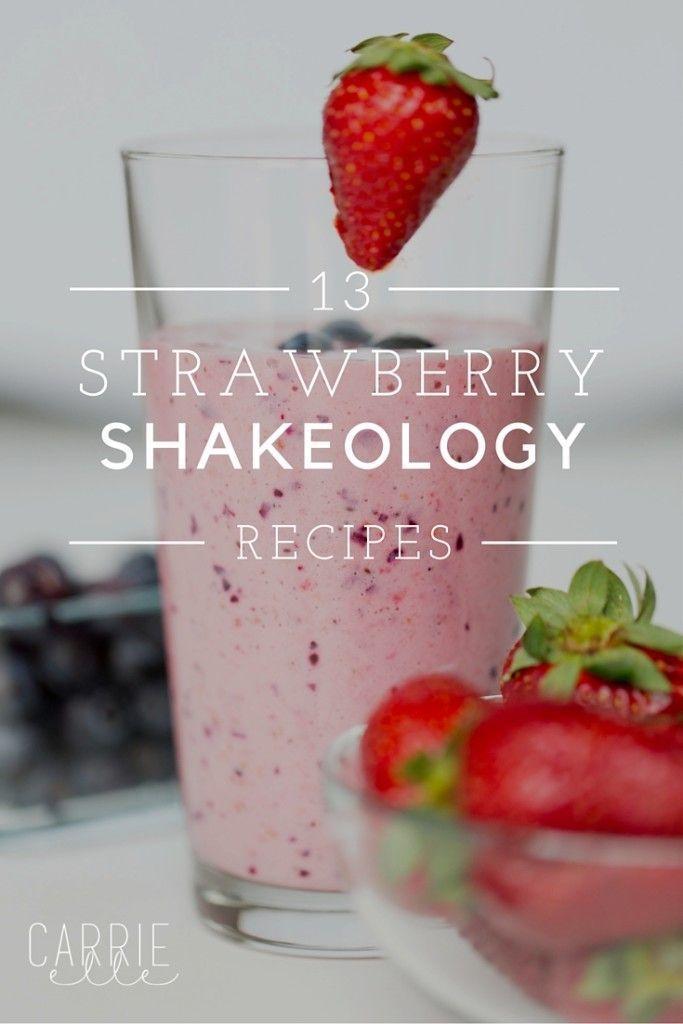 13 Strawberry Shakeology Recipes| healthy recipe ideas @xhealthyrecipex |