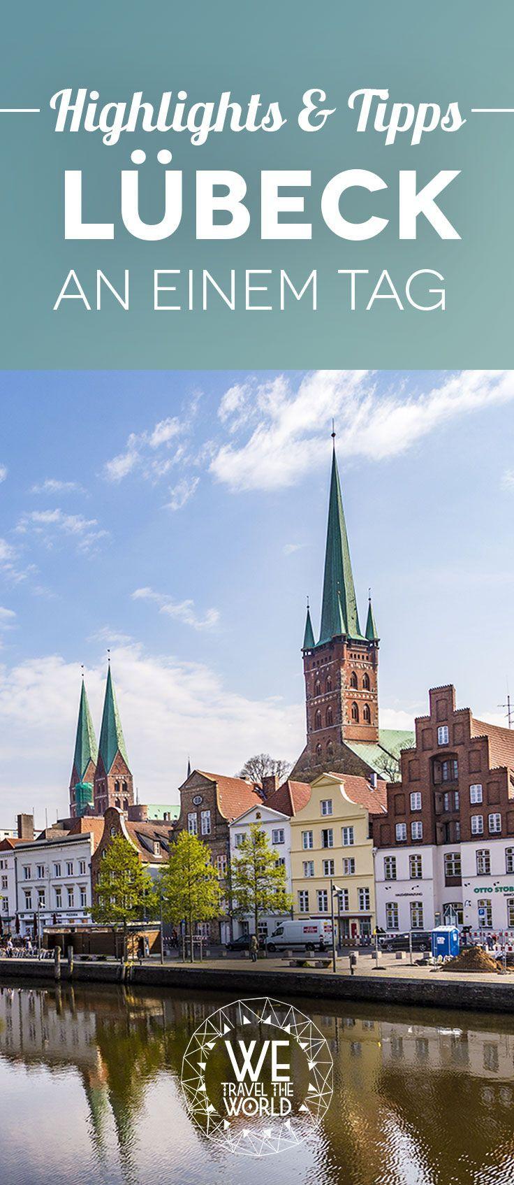 Kurztrip Deutschland: Lübeck Highlights und Tipps für einen Tag #städtereise #citytrips #deutschland
