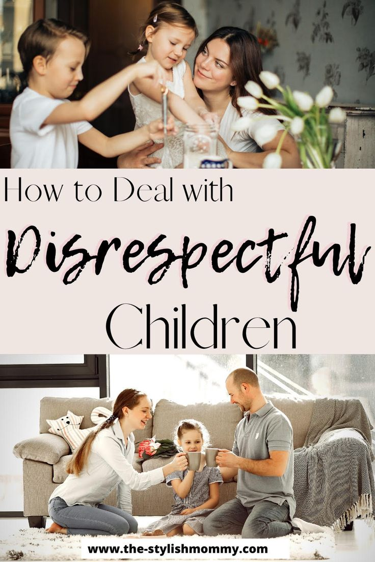 How to deal with disrespectful kids in 2020