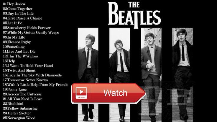 The Beatles Greatest Hits Songs Best Songs Of The Beatles NEW ALBUM  The Beatles Greatest Hits Songs Best Songs Of The Beatles NEW ALBUM BLOG Best Songs of The Beatles 17 The Beatles G