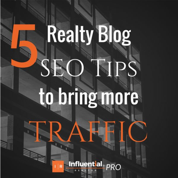 #Realtors is your blog slow in traffic? Check out Influential Realtor's latest article - 5 Realty Blog SEO Tips You Need to Bring More Traffic. Tips that will help you gain more traffic, rank your website, and generate more leads. #realestate #SEO #marketing #tips #blog   http://influentialrealtor.com/2015/06/5-realty-blog-seo-tips-you-need-to-bring-more-traffic/