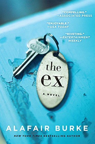 Introduce your book club to The Ex by Alafair Burke. One of the year's best psychological thriller books to keep you reading through the night.