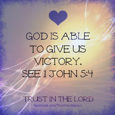 God Is Able. See More. 1 John 5:4 Https://www.facebook.com/TrustHimAlways