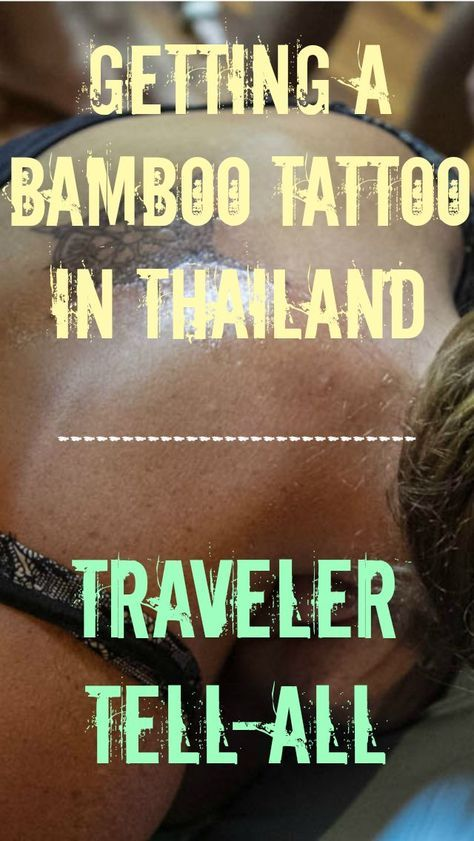 Getting A Bamboo Tattoo in Thailand