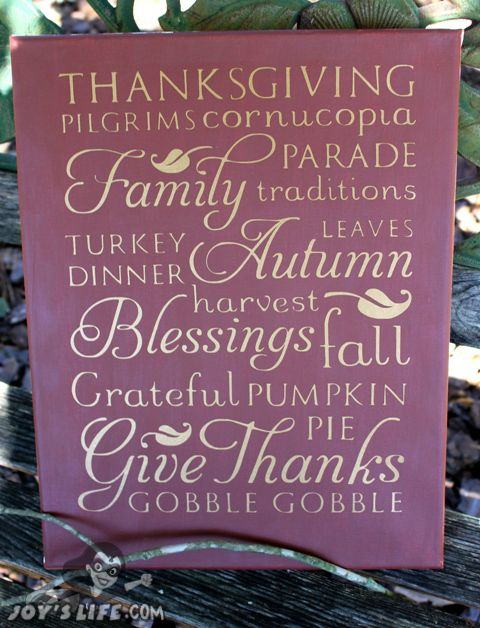 Canvas, Paint & Vinyl - Thanksgiving word art using Cricut Word Collage cartridge. #Thanksgiving #canvas #cricut #vinyl #diy