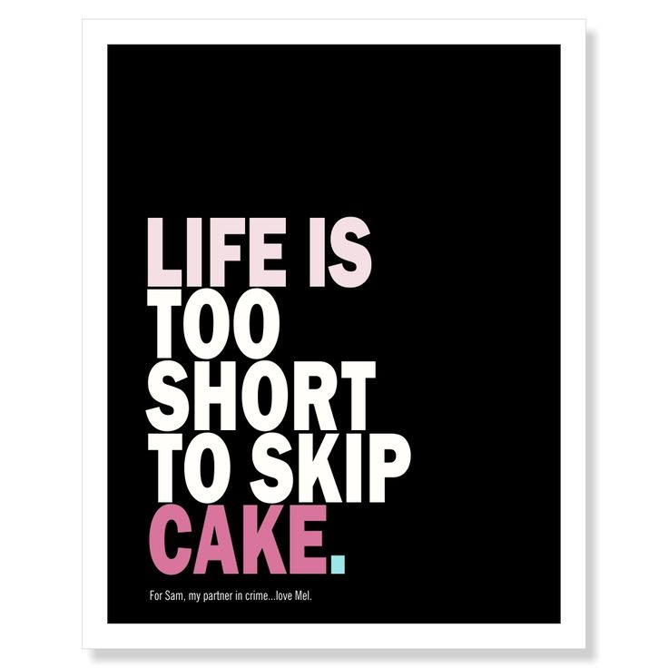 Eat The Damn Cake Quote