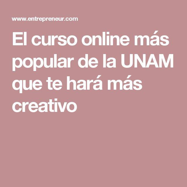 El curso online más popular de la UNAM que te hará más creativo
