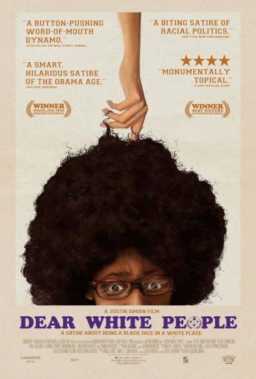 Directed by Justin Simien.  With Tyler James Williams, Tessa Thompson, Kyle Gallner, Teyonah Parris. The lives of four black students at an Ivy League college.
