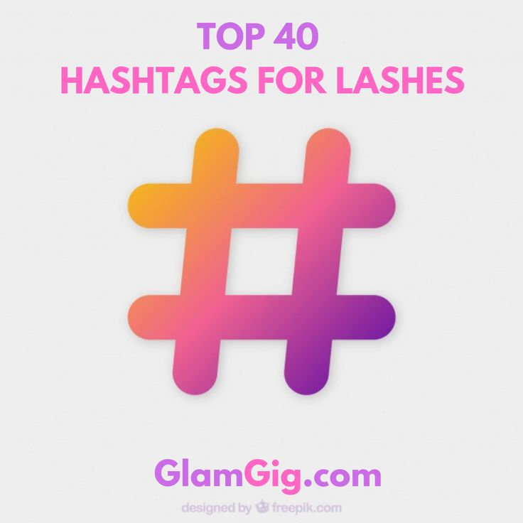 40 Top Hashtags For Lashes Business Hashtags List Of Hashtags Avon