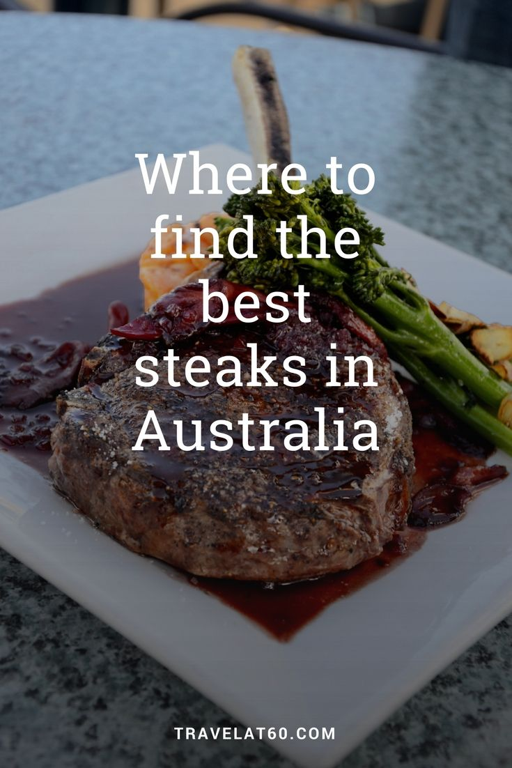 Where to find the best steaks in Australia