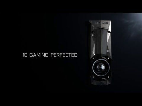 Introducing the GeForce GTX 1080. Gaming Perfected. - YouTube