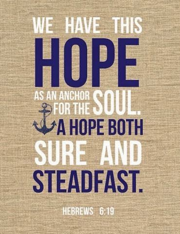 We have this hope....