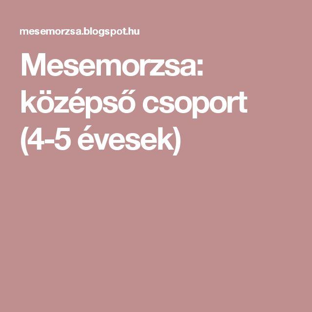 Mesemorzsa: középső csoport (4-5 évesek)