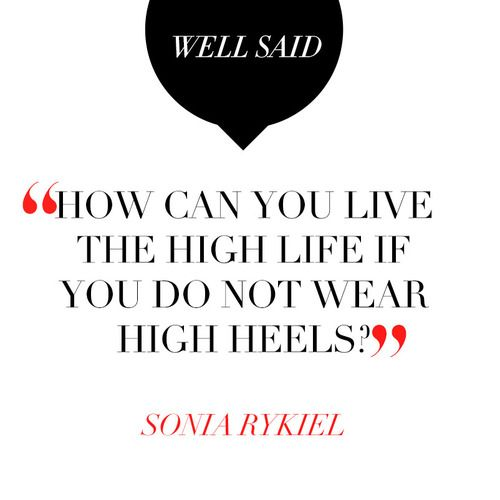 How can you live the high life if you do not wear high heels?