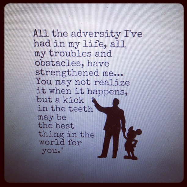 Walt Disney quote about adversity. One of our all-time FAVORITE quotes! #boudoirdivas #disney #inspiration