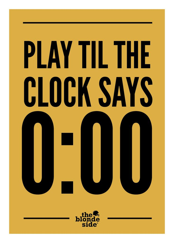 ALWAYS play til the clock says 0:00, #sports #quotes - TheBlondeSide.com