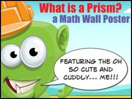 What is a Prism?.What is a Prism? What is a Prism?This free printable A4 poster explains how to name prisms. Ideal for the fridge, math vocabulary wall & back or the bathroom door :-)
