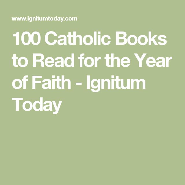 100 Catholic Books to Read for the Year of Faith - Ignitum Today