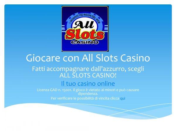 Scopri i fantastici giochi del #casino #online #All Slots e come sfruttare il pacchetto di benvenuto che arriva fino a 1000 Euro! http://www.slideserve.com/allslotscasinoitalia/giocare-con-all-slots-casino