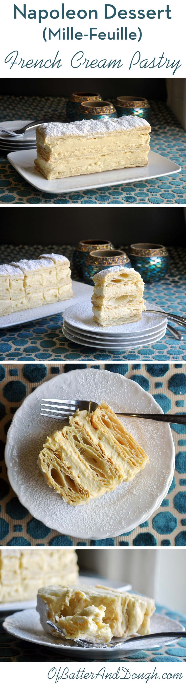 Napoleon Dessert Recipe French Pastry Mille Feuille Cream Pastry                                                                                                                                                                                 More