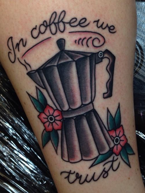 Tattoos for coffee lovers tatouages for Anthony french tattoo