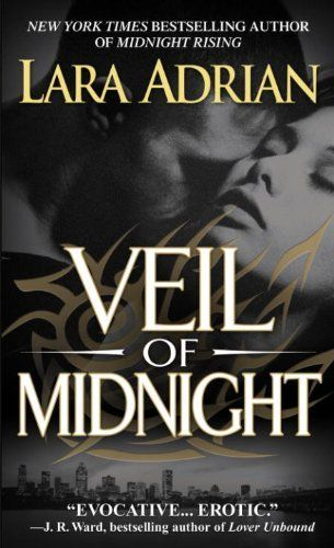 Veil of Midnight (Midnight Breed) by Lara Adrian, http://www.amazon.com/dp/B001BADGDQ/ref=cm_sw_r_pi_dp_Mag0sb1NBFYCK