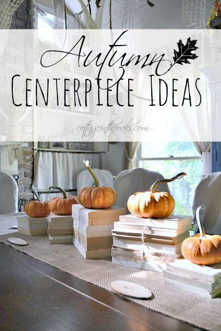 Ideas for Autumn Centerpieces