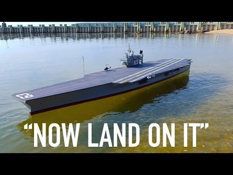 The Only Thing Better Than Building an RC Aircraft Carrier is Landing an RC Plane on One