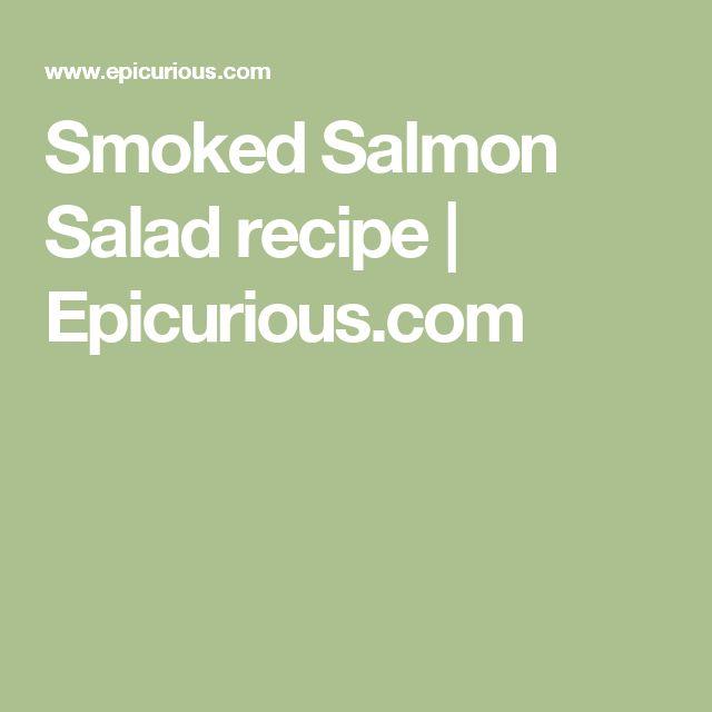 Smoked Salmon Salad recipe | Epicurious.com