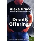 Deadly Offerings (Deadly Trilogy) (Kindle Edition)By Alexa Grace