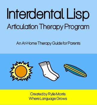 Interdental Lisp Articulation Therapy Program - Perfect for therapists and parents for treating interdental lisps