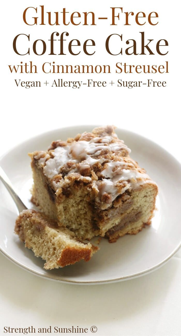 Gluten Free Coffee Cake With Cinnamon Streusel Vegan Allergy Free Recipe Gluten Free Coffee Cake Gluten Free Coffee Gluten Free Desserts