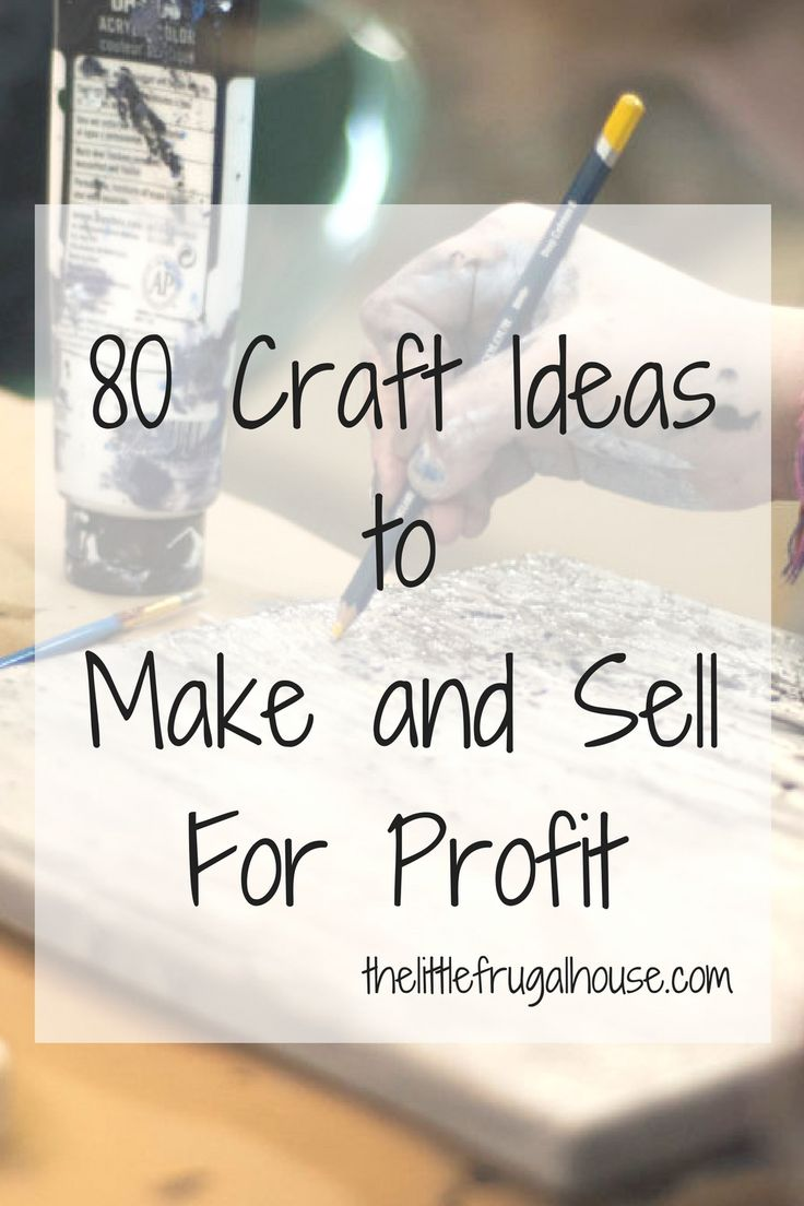 Best 25 crafts to sell ideas on pinterest diy projects for Crafts to make and sell for profit