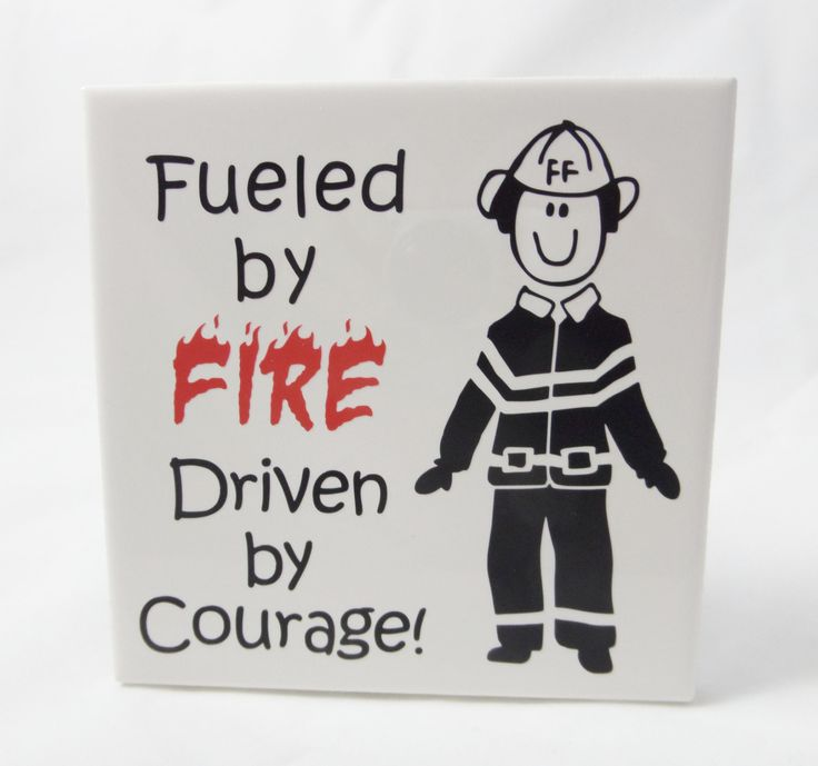 Fireman Sign - Fueled by Fire - Driven by Courage - Firefighter Gift - Firehouse Decor - Firefighter Humor - Fireman Gift - Love my Fireman