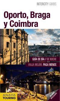 ESTIU-2017. Antón Pombo. Oporto, Braga y Coimbra. VIATGETECA E Portugal.