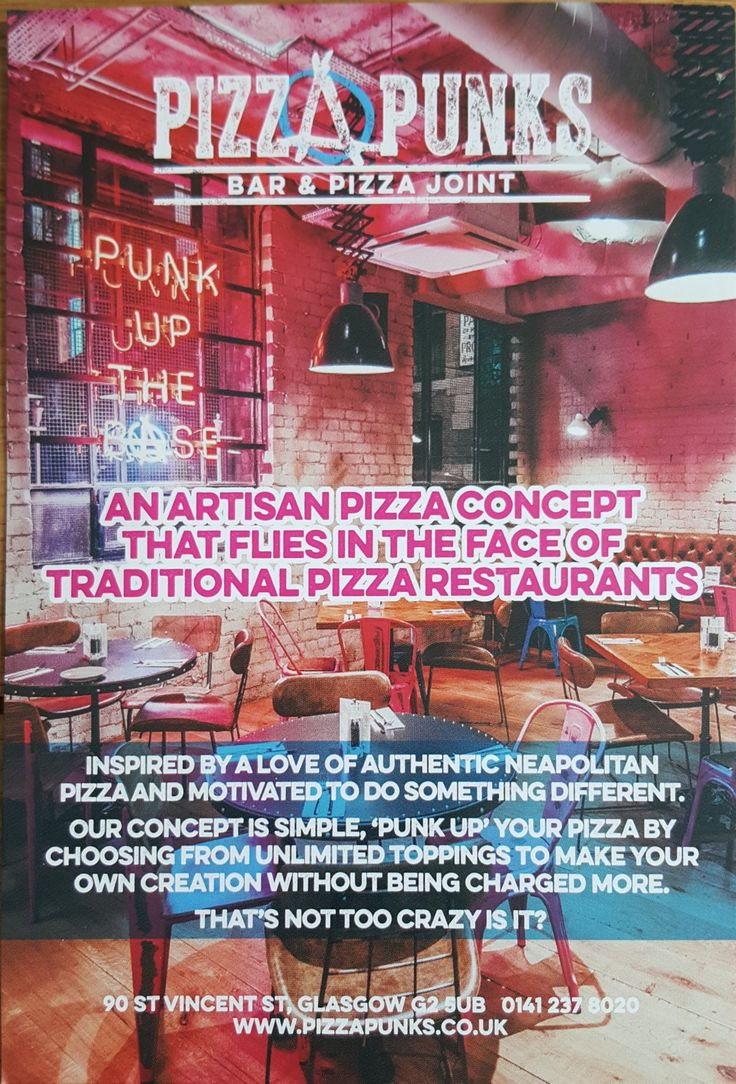 """Our concept is simple, """"PUNK UP"""" your pizza by choosing from unlimited toppings to make your own creation without being changed more.  That's not too crazy, is it?  90 St Vincent St. Glasgow, G2 5UB 01412378020  Promoted with the help of F