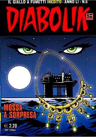 Diabolik INEDITO - Giugno 2012 - Mossa a sorpresaItalian | PDF | 132 Pages | 17 Mb